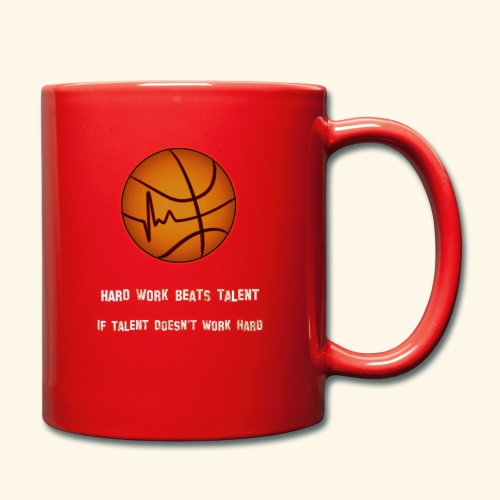 Basketball - HARD WORK BEATS TALENT - Tasse einfarbig