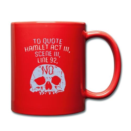 Hamlet von Shakespeare - NEIN - Tasse einfarbig