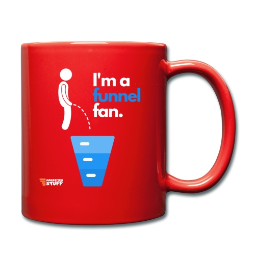 I'm a funnel fan! Marketer Stuff - Tazza monocolore