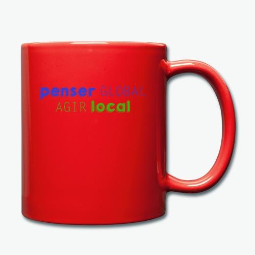 Penser global agir local - Mug uni