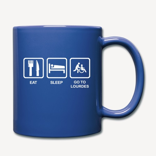 EAT SLEEP GO TO LOURDES - Full Colour Mug