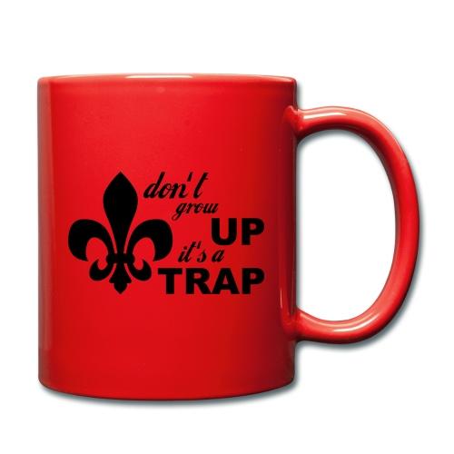 Don't grow up… Typo mit Lilie - Farbe frei wählbar - Tasse einfarbig