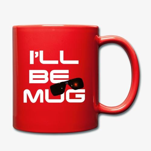 I'll be mug blanco - Taza de un color
