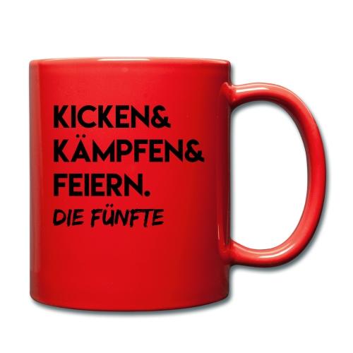 Kicken & Kämpfen & Feiern. Die Fünfte - Tasse einfarbig