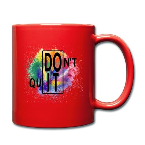 DON'T QUIT, DO IT - Tazza monocolore
