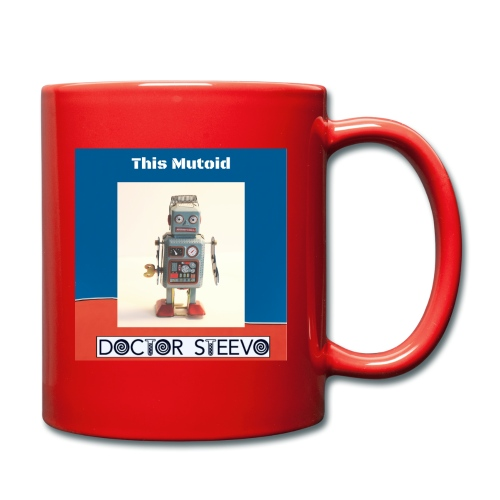 This Mutoid - Doctor Steevo - Full Colour Mug