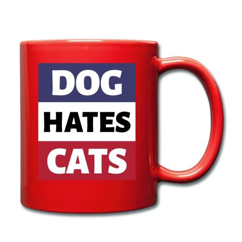 Dog Hates Cats - Tasse einfarbig