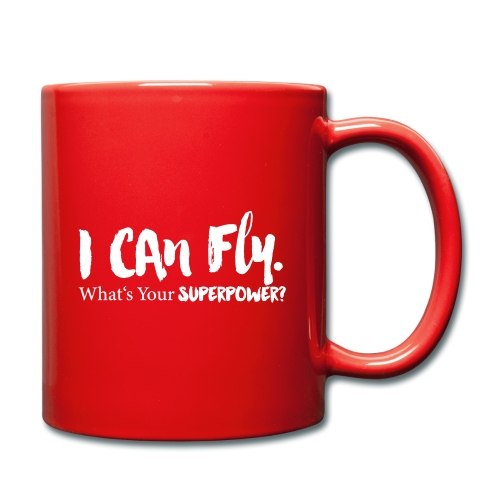 I can fly. Waht's your superpower? - Tasse einfarbig