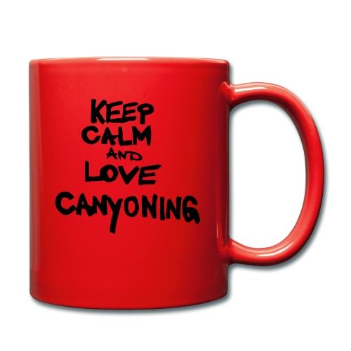keep calm and love canyoning - Tasse einfarbig