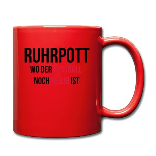 RUHRPOTT - Wo der Fussball noch heilig ist - Tasse einfarbig