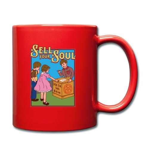 Sell your soul - Verkauf Deine Seele - Tasse einfarbig