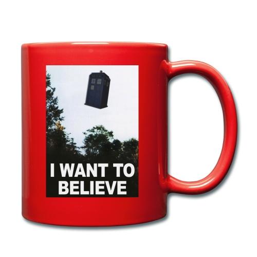 I Want To Believe - Tasse einfarbig