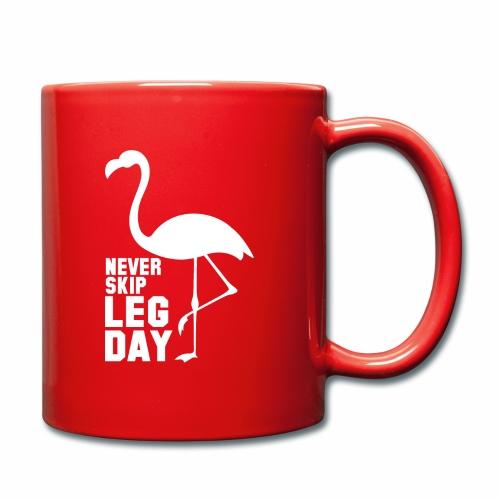never skip leg day - Tasse einfarbig