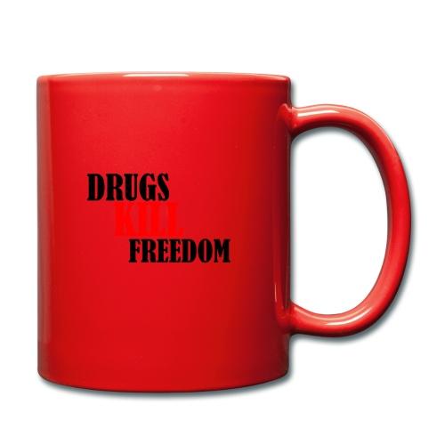 Drugs KILL FREEDOM! - Kubek jednokolorowy