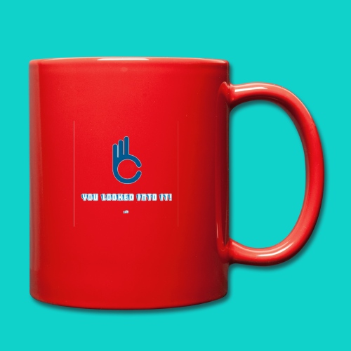 You lokked into it! - Mug uni