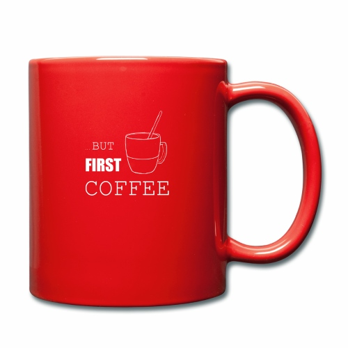 first coffee - Mug uni