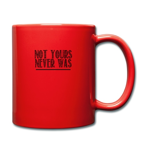Not yours - Mug uni