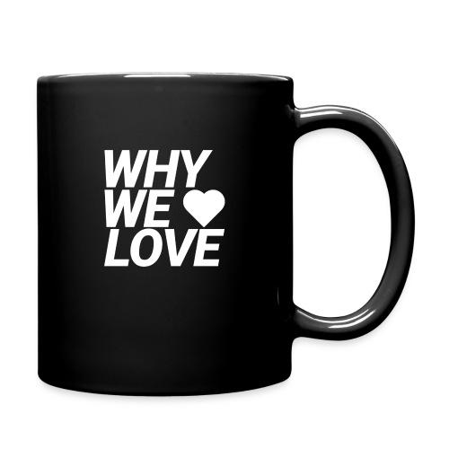WHY WE LOVE logo web - Taza de un color