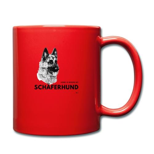 Home is where my Schäferhund is ! - Tasse einfarbig