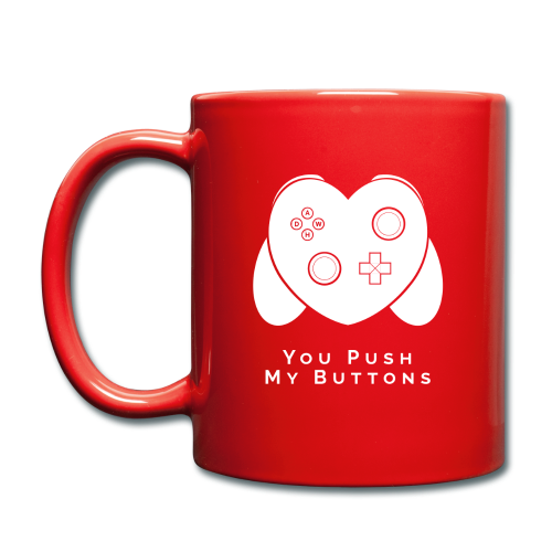 You Push My Buttons - Full Colour Mug
