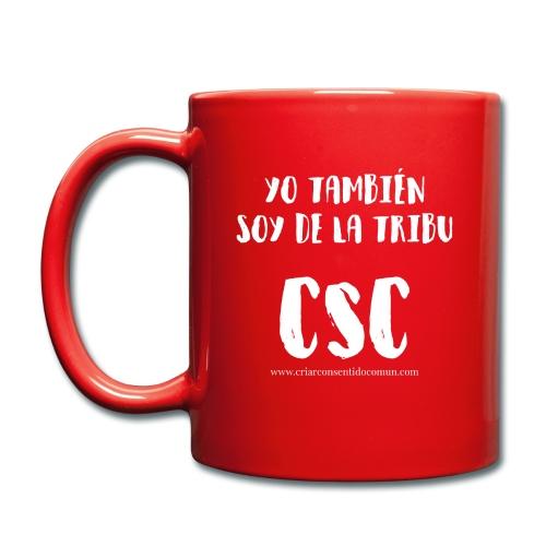 Yo también soy de la Tribu CSC - Taza de un color