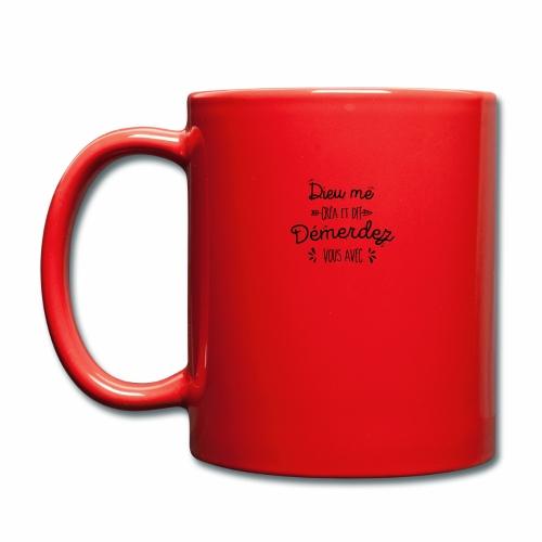 Dieu me créa et dit démerdez vous avec - Mug uni