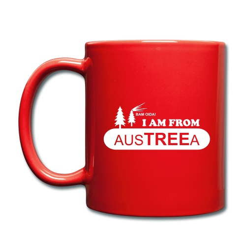 BAM OIDA! I am from AusTREEa (Österreich) - Tasse einfarbig