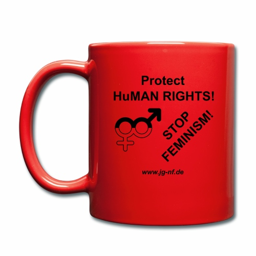 Protect HuMAN Rights - Stop Feminism - Tasse einfarbig
