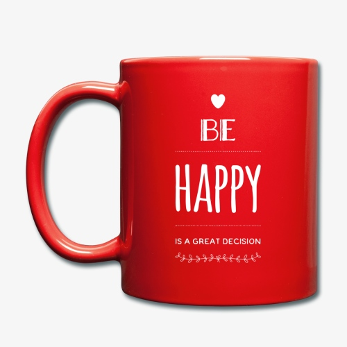 BE Happy ❤️ - Tasse einfarbig