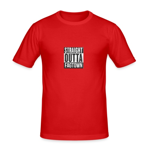 Straight outta fagtown - Slim Fit T-shirt herr