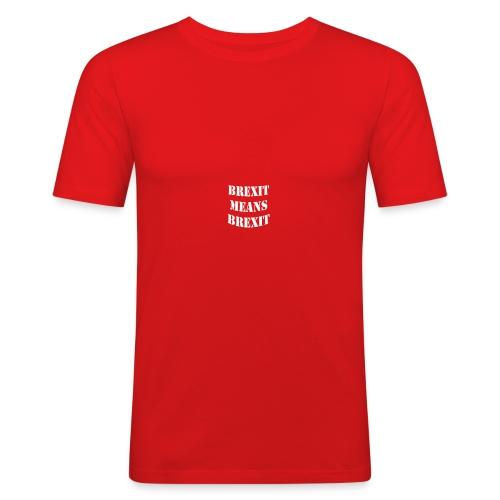 Brexit means BREXIT - Men's Slim Fit T-Shirt