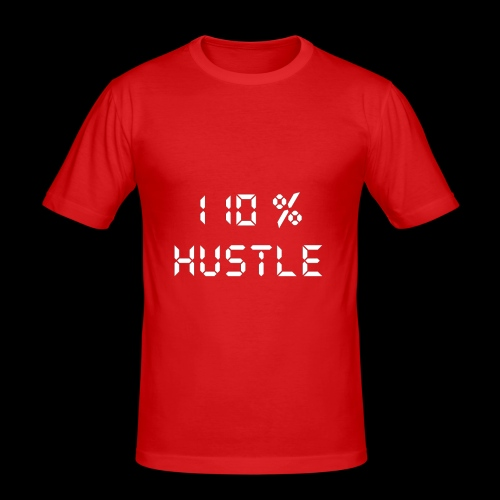 110% HUSTLE - Men's Slim Fit T-Shirt