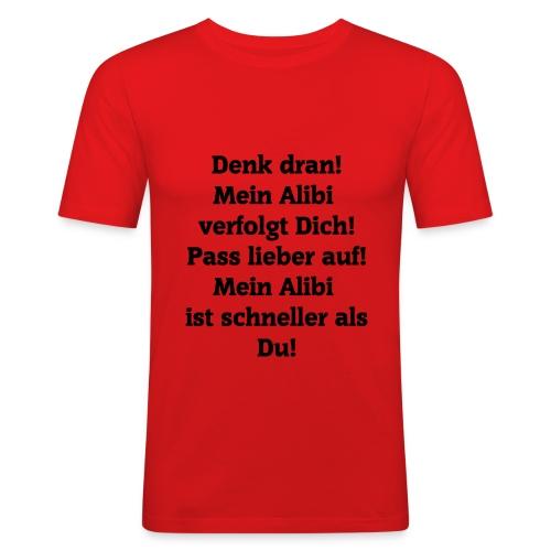 Mein Alibi ist schneller als du. - Männer Slim Fit T-Shirt