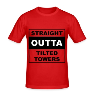 Straight outta tilted towers - slim fit T-shirt