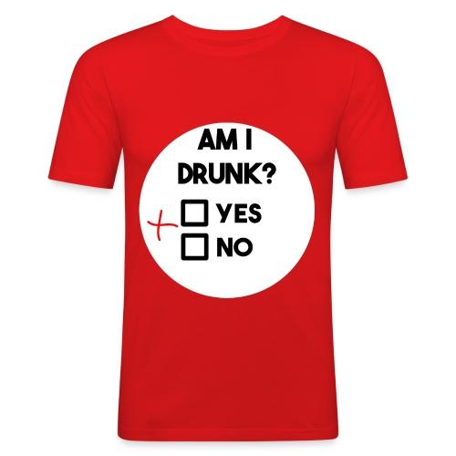 Am I drunk? - Men's Slim Fit T-Shirt