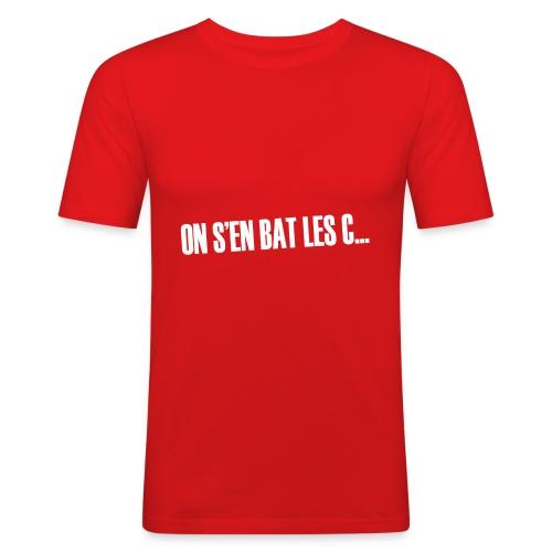 On s'en bat les couilles ;) - T-shirt près du corps Homme