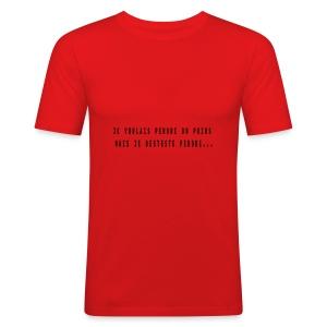 citation drole - Tee shirt près du corps Homme