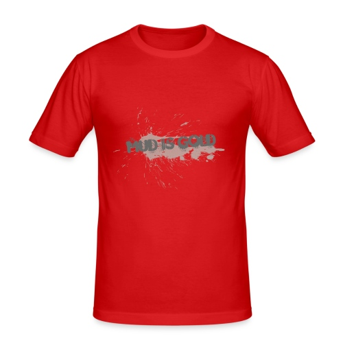 mud_is_gold - Slim Fit T-shirt herr