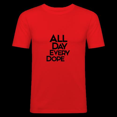 All Day Every Dope - Slim Fit T-skjorte for menn