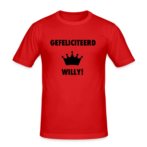 Gefelicteerd Willy - slim fit T-shirt
