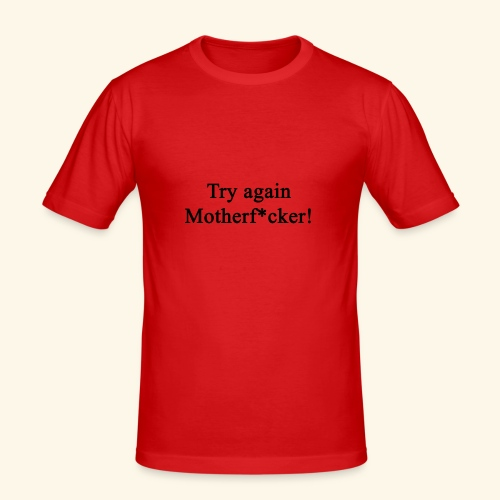 Try Again! - Männer Slim Fit T-Shirt