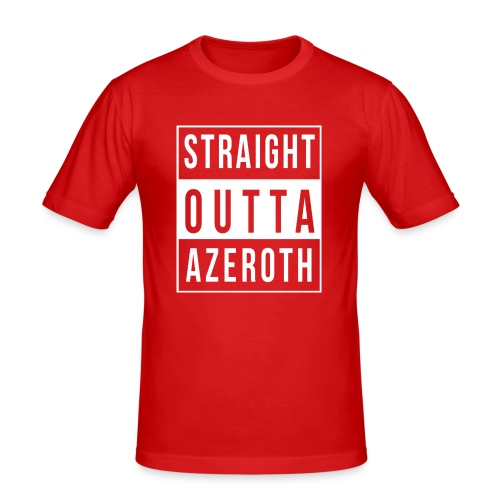 Straight Outta Azeroth - Männer Slim Fit T-Shirt