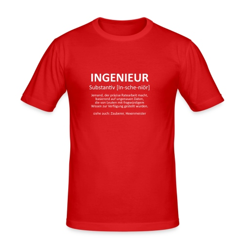 Ingenieur - Substantiv In-sche-niör (weis) - Männer Slim Fit T-Shirt
