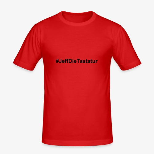 hashtag jeffdietastatur schwarz - Männer Slim Fit T-Shirt