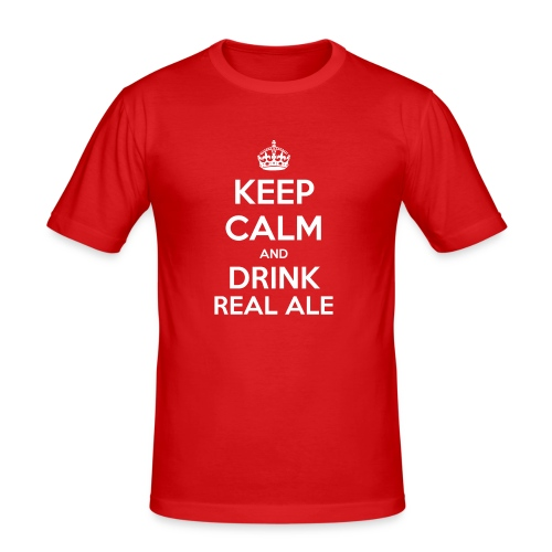 Keep Calm And Drink Real Ale T-Shirt - Men's Slim Fit T-Shirt