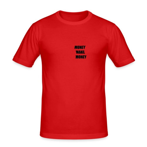 MONEY MAKE MONEY - Maglietta aderente da uomo