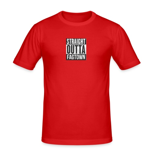 Straight outta fagtown - Slim Fit T-shirt herr