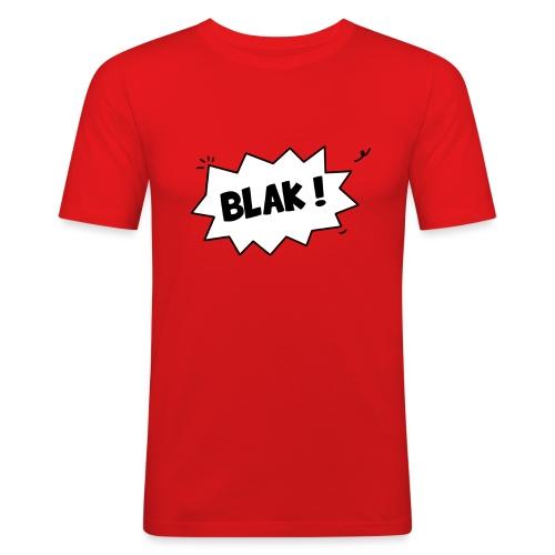 BLAK ! - T-shirt près du corps Homme