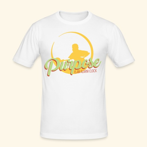 Purpose is an alarm clock to keep reminding you - Männer Slim Fit T-Shirt