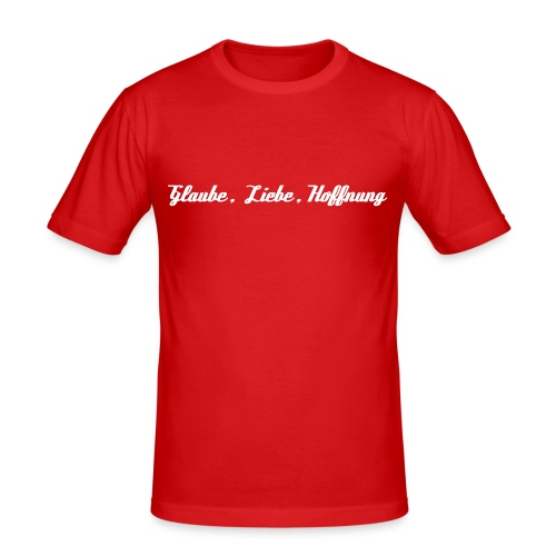 Glaube, Liebe, Hoffnung - Männer Slim Fit T-Shirt